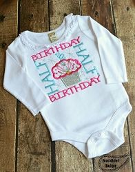 Half Birthday Applique - 4 Sizes!   Words and Phrases   Machine Embroidery Designs   SWAKembroidery.com Beau Mitchell Boutique