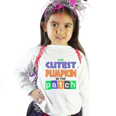 The Cutest Pumpkin in the Patch Girls Shirt by shirtsbynany on Etsy Funny Kids Shirts, Shirts For Girls, Go For It, Love My Kids, Cute Pumpkin, Long Sleeve Bodysuit, Baby Bodysuit, Workout Shirts, Patches