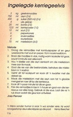 Rainbow Gospel Radio | Ingelegde Kerriegeelvis Old Recipes, Canning Recipes, Coffee Recipes, Fish Recipes, Seafood Recipes, Indian Food Recipes, South African Dishes, South African Recipes, Koeksisters Recipe