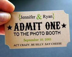 Personalized Photo Booth Tags . ADMIT ONE Ticket Prop for Wedding or Party Photo Booth.