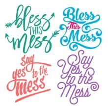 Bless Mess Pack SVG Cuttable Designs