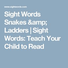 Sight Words: Teach Your Child to Read Card Creator, Education And Literacy, Kids Reading, Teaching Materials, Sight Words, Your Child, Ladders, Donkey, Snakes