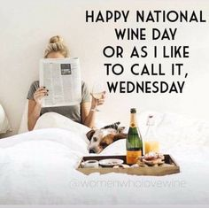 E Day, Coffee Wine, What Day Is It, Let It Out, Woman Wine, Wine Quotes, Wine Time, Wine And Beer, Cocktail Drinks