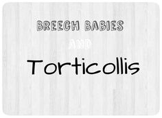 Breech Babies; when they come out of the womb