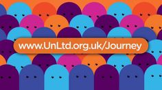 "UnLtd - ""The journey of a social entrepreneur""  UnLtd (https://unltd.org.uk/) is the leading provider of support to social entrepreneurs in the UK and offers the largest such network in the world. UnLtd resources hundreds of individuals each year through its core Awards programme."