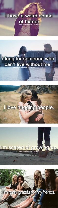 totally me besides the fact that I hate hugs and hugging people Cute Quotes, Funny Quotes, Totally Me, Just Girly Things, Teen Posts, Describe Me, Get To Know Me, I Can Relate, Story Of My Life