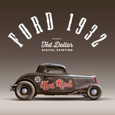 Hot Rod : Hyperrealistic illustration by Ted Dollar
