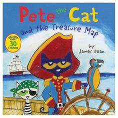 New York Times bestselling author and artist James Dean brings us a fun, epic sea adventure with Captain Pete in Pete the Cat and the Treasure Map! Includes over 30 fun stickers. When Captain Pete discovers a treasure map, he and his crew are re. Pirate Adventure, Adventure Of The Seas, James Dean, Pirate Pictures, Animal Gato, Pete The Cats, Thing 1, Preschool Themes, Preschool Books