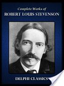 Delphi Complete Works of Robert Louis Stevenson: Foreign lands