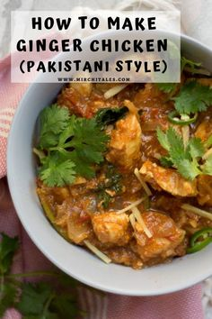 With the aroma of sliced ginger and lots of fresh coriander on top, this Pakistani style ginger chicken is sure to delight family members and guests.