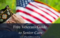 A Place for Mom has compiled a free Veterans Guide to help your family unlock the secret to paying for senior care: VA benefits.