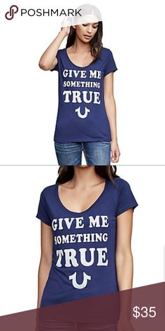 c91aad12 TRUE RELIGION GIVE ME SOMETHING TRUE ROUNDED V TEE -Womens Tee -V Neck -