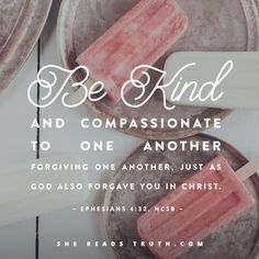 """For those who say you can't always be kind. tell that to God when you get to His throne. The Bible says """"Be kind and compassionate to one another; forgiving one another, just as God also forgave you in Christ"""". Bible Verses Quotes, Bible Scriptures, Faith Quotes, Just Dream, Gods Grace, Forgiving Yourself, Spiritual Inspiration, Faith In God, Spiritual Quotes"""