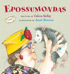 Epossumondas, by Coleen Salley, illus. by Janet Stevens. This and the others in the series about Epossumondas are real kid pleasers. Known as Noodlehead tales, kids who like Amelia Bedelia will enjoy these too. Books To Read, My Books, Free Epub, Opossum, Children's Literature, Read Aloud, Great Books, Book 1, Childrens Books