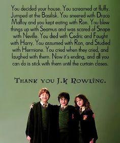 Thank you J.K. Rowling.