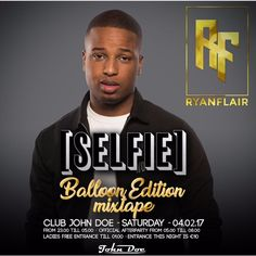Selfie Balloon Edition Mixtape - Mixed By RyanFlair. van RyanFlair op SoundCloud