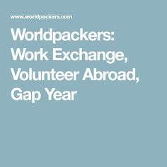 Worldpackers: Work Exchange, Volunteer Abroad, Gap Year