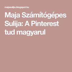 Maja Számítógépes Sulija: A Pinterest tud magyarul