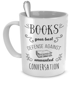 Book Reading Mug Bookworm Gift Idea Books your best defense Funny Reading Mug Gift Idea for Book Lovers by Teelime on Etsy https://www.etsy.com/ca/listing/451592148/book-reading-mug-bookworm-gift-idea