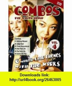 Combos for Youth Groups 6 Month-Long Themes with the Works [With CDROM] (v. 4) (9780687496655) David Stewart, Barb McCreight, Jason Schultz , ISBN-10: 0687496659  , ISBN-13: 978-0687496655 ,  , tutorials , pdf , ebook , torrent , downloads , rapidshare , filesonic , hotfile , megaupload , fileserve