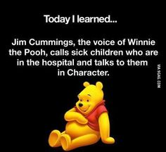Jim Cummings, the voice of Winnie the Pooh, calls sick children who are in the hospital and talks to them in character. - Faith in Humanity Restored What A Wonderful World, Wonderful Things, I Smile, Make Me Smile, Believe, Def Not, Faith In Humanity Restored, Sick Kids, 4 Kids