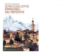 Piccole città imperdibili del Piemonte