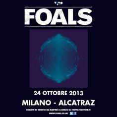 24 ottobre 2013 - I Foals in concerto in Italia con un'unica data a Milano - Alcatraz Milano.