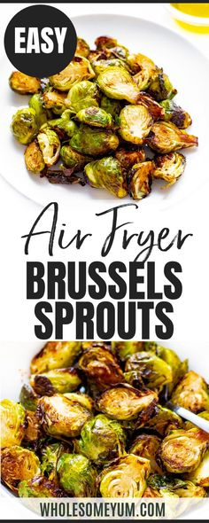 Learn how to cook brussels sprouts in the air fryer! This 4-ingredient air fryer brussels sprouts recipe is a healthy side dish that cooks in 10 minutes. #wholesomeyum