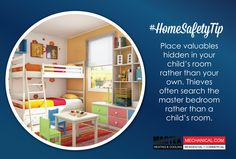 Hide valuablesin your child's room, thieves are less likely to look there. #HomeSafetyTip #Magtek