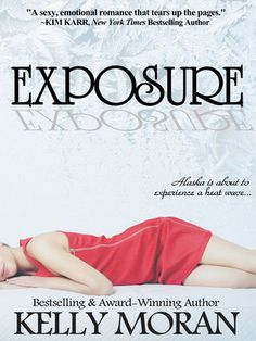 Exposure, by Kelly Moran on Goodreads