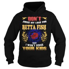 BETTA FISH Don't Judge My Love BETTA FISH #gift #ideas #Popular #Everything #Videos #Shop #Animals #pets #Architecture #Art #Cars #motorcycles #Celebrities #DIY #crafts #Design #Education #Entertainment #Food #drink #Gardening #Geek #Hair #beauty #Health #fitness #History #Holidays #events #Home decor #Humor #Illustrations #posters #Kids #parenting #Men #Outdoors #Photography #Products #Quotes #Science #nature #Sports #Tattoos #Technology #Travel #Weddings #Women