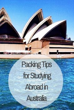 Packing Tips for StudyingAbroad in Australia