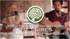 The Shires - 'Young Hearts Run Free' (Candi Staton cover) | UNDER THE AP...
