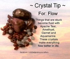 For Flow, release what is stuck and grounding. Apache Tear, Amethyst, Garnet, Aquamarine Healing Crystals