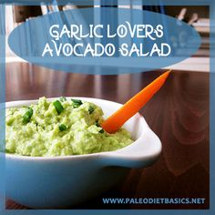 When garlic met avocado - good things happened.  www.paleodietbasics.net