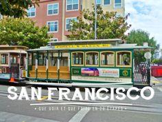 San Francisco – 29 choses à faire pour un séjour réussi !