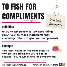 Expression: to fish for compliments English Tips, English Fun, English Idioms, English Study, English Words, English Lessons, English Vocabulary, English Grammar, Teaching English