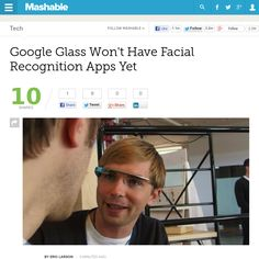 http://mashable.com/2013/06/01/google-glass-facial/ Google Glass Wont Have Facial Recognition Apps Yet | #Indiegogo #fundraising http://igg.me/at/tn5/
