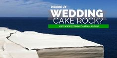 Where is Wedding Cake Rock?