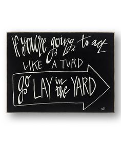 'Going to Act Like...' Wall Sign #zulily #zulilyfinds