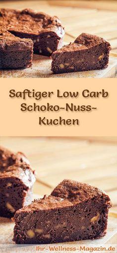 Rezept für einen saftigen Low Carb Schoko-Nuss-Kuchen: Der kohlenhydratarme Kuchen wird ohne Zucker und Getreidemehl gebacken. Er ist kalorienreduziert, ...