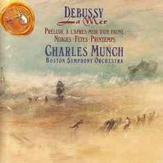 Debussy: La Mer, Prélude à lá Près-midi d´un Faune, Nuages, Fêtes, Printemps. Charles Munch, Boston Symphony Orchestra. RCA 6719-2