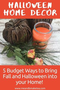5 Ways to Bring Autumn, Fall and Halloween to the Home! Cheap and simple ways to bring a bit of the outside in this Halloween. You don't need to spend a lot of money either to decorate your home and make it feel cozy and warm on the dark nights. #halloweedecor #homedecor #autumndecor #falldecor