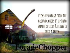 Forage chopper for chopping feed for our dairy farm.