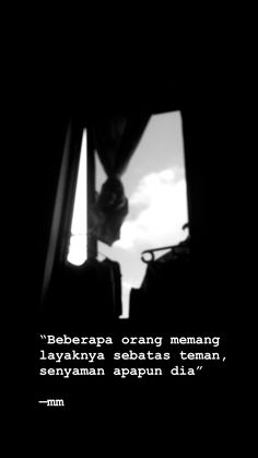Quotes Rindu, Story Quotes, Text Quotes, Mood Quotes, Daily Quotes, Tumbler Quotes, Cinta Quotes, Quotes Galau, Savage Quotes