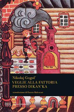 Foto Cover di Veglie alla fattoria presso Dikanka, Libro di Nikolaj Gogol', edito da BUR Biblioteca Univ. Rizzoli