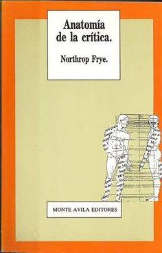 Anatomía de la Crítica, Northrop Frye.