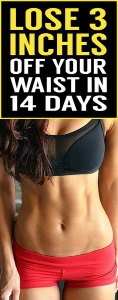 Think it's impossible to lose 3 inches off your tummy in 2 weeks? You need to read this article. No crazy fads or magical cures – simply read over these fitness expert and nutritionist secrets then add them to your routine for 14 days. Melt the pounds away!