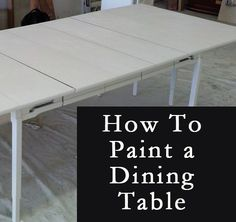 how to paint a table - Dining room table getting a face lift Furniture Fix, Kitchen Furniture, Furniture Making, Furniture Makeover, Painted Furniture, Modern Furniture, Furniture Ideas, Furniture Design, Painted Kitchen Tables