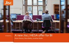 A new Jisc / HESA offer for business intelligence - Myles Danson, S...